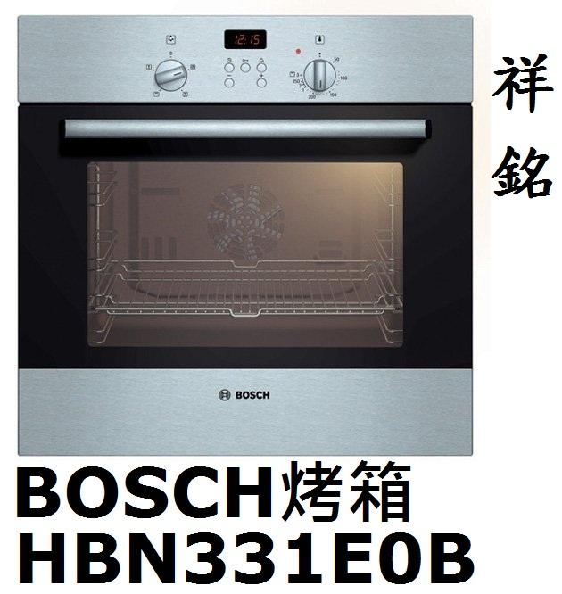 祥銘BOSCH獨立式電烤箱HBN331E0B台北市...